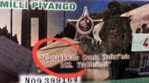 Milli Piyango'da 'Çanakkale' Skandalı