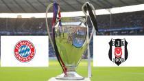 Bayern Münih - Beşiktaş Maçını Dünya İzleyecek!