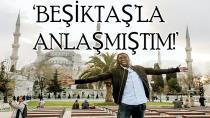 Beşiktaş Son Anda Teklifini Geri Çekti!
