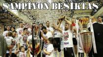 Beşiktaş Mogaz Şampiyonluk Kupasına Kavuştu!
