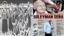 Beşiktaş'ı 'Beşiktaş' Yapan İsim Süleyman Seba!