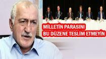 SADETTİN TANTAN 'ÖNCE TEMİZLİK  SONRA PARA!'