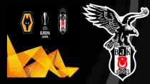 Beşiktaş'ın Wolverhampton Maçı Kadrosu Belli Oldu!