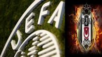 BEŞİKTAŞ'A UEFA'DAN KÖTÜ HABER GELDİ!